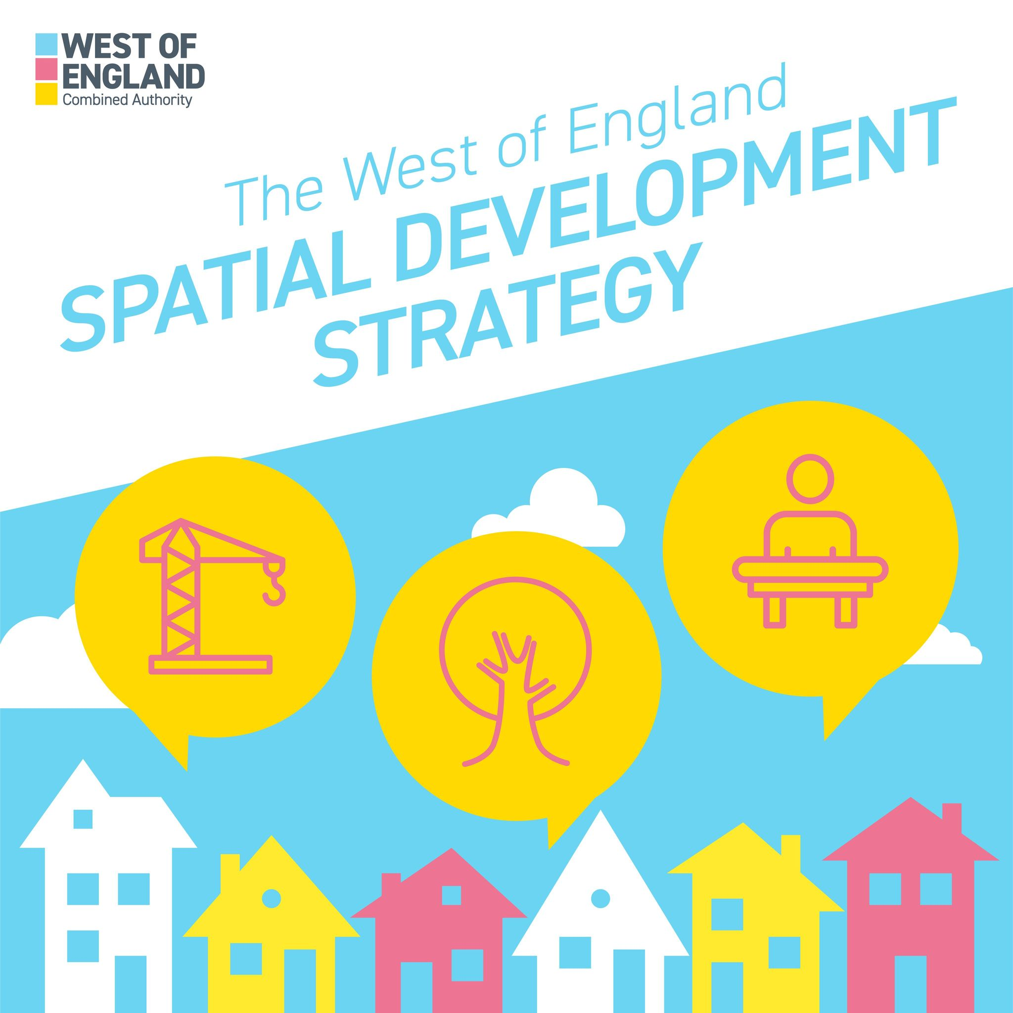 Spatial Development Strategy for West of England Combined Authority